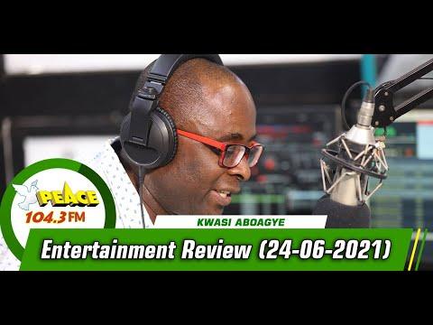 Entertainment Review On Peace 104.3 FM  (24/06/2021)