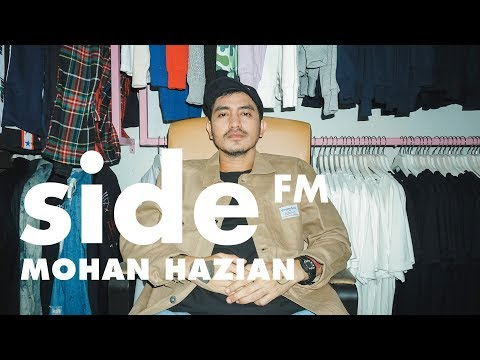 Mohan Hazian | SIDE FM : Who's Next? Ep.1