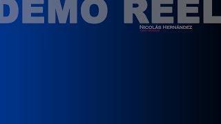 DEMO REEL NICOLÁS HERNÁNDEZ 2018