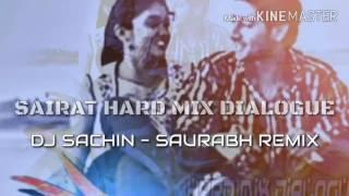 SAIRAT HARD MIX DAILOUGE - DJ SACHIN - SAURABH REMIX Mp3