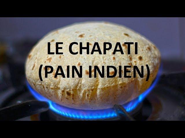 Comment faire un chapati indien ?
