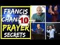 How To Pray: FRANCIS CHAN 10 Keys to Powerful, Effective and Answered Prayers (Praying Sermon Jam)