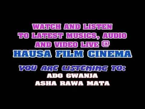 Ado Gwanja- Asha rawa rawa mata