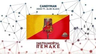 Zedd, Aloe Blacc - Candyman (Aldy Waani Instrumental Remake)