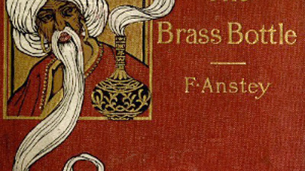 Download Full Audio Book | The Brass Bottle by F. ANSTEY read by Various