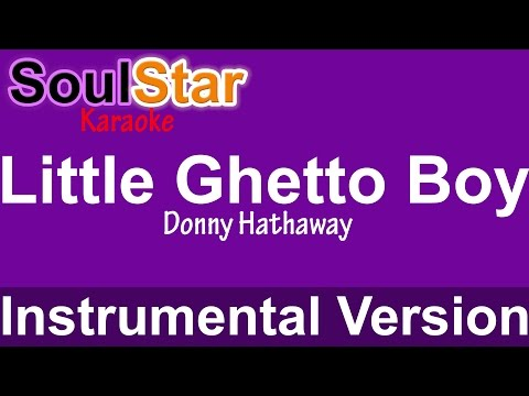 Donny Hathaway - Little Ghetto Boy (Instrumental/Karaoke)