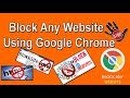 How To Block Website in Google Chrome