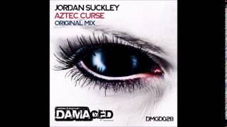 Jordan Suckley  - Aztec Curse (Original Mix)