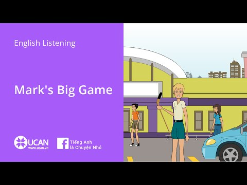 Learn English Listening | Beginner: Lesson 8. Mark's Big Game