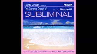 "Erick Morillo Presents ""The Summer Sound Of Subliminal"" Mixed by Richard F. (2000)"