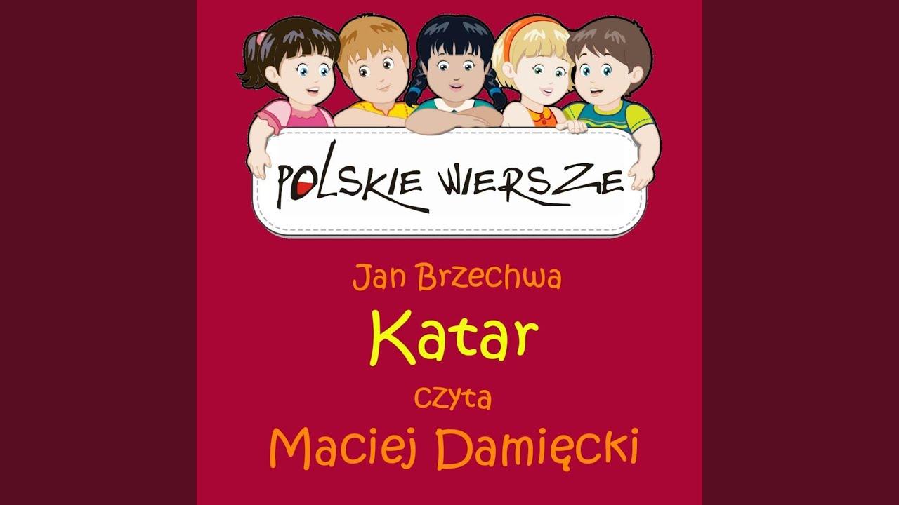 Polskie Wiersze Jan Brzechwa Katar