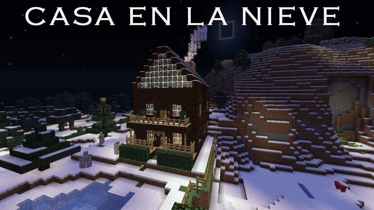 Casa en la nieve especial navidad minecraft - Decorar la casa de navidad ...