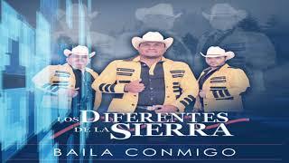 Baila Conmigo - Los Diferentes de la Sierra 2019