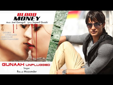 Gunaah - Unplugged - Official Audio Song | Blood Money | Jeet Gannguli