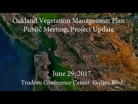 Oakland Vegetation Management Part 1 June 29, 2017