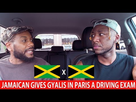 Jamaican Gives Gyalis In Paris A Driving Exam