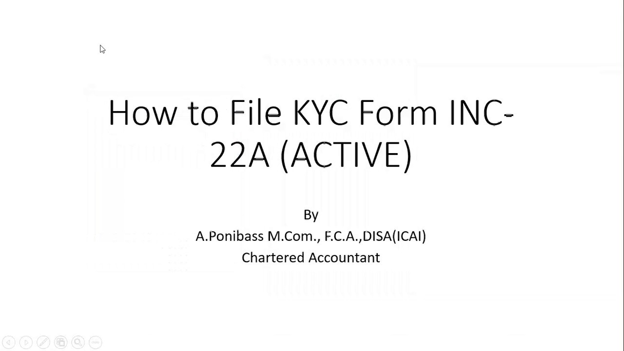 How to file INC-22A (Active Form Company KYC) - Due Date 25th April 2019