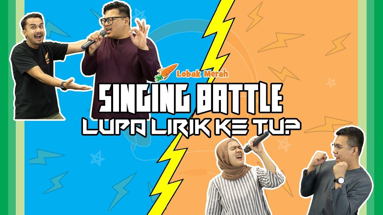 Singing Battle: Lupa Lirik ke Tu?