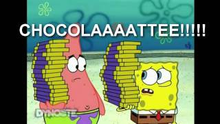 Spongebob did you say chocolate Remix: Day & Night Nuts