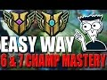 EASY WAY To Get CHAMPION MASTERY 6 & 7? - League of Legends