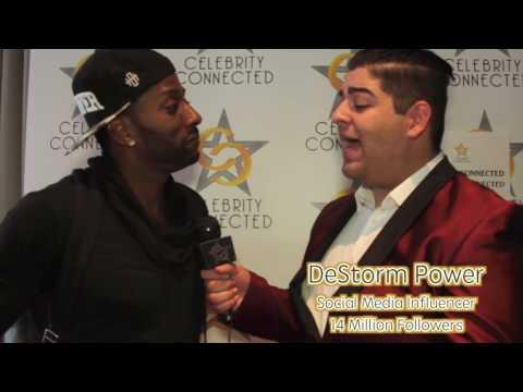 DeStorm Power Interview Celebrity Connected 2016