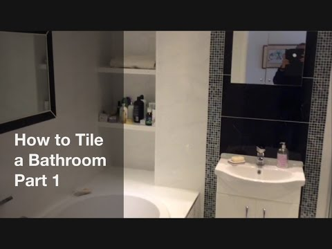 How to Tile a Bathroom - Part 1