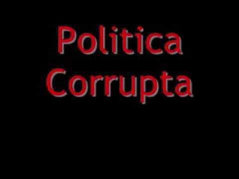 Politica Corrupta Wassup Rockers