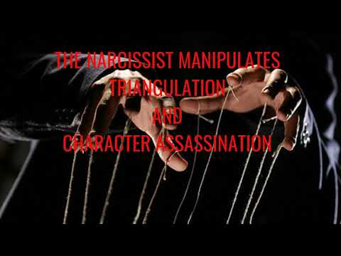 The Narcissist Manipulates Triangulation and Character Assassination Large