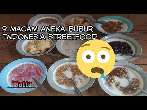 Penjual Kreatif,9 Macam Aneka Bubur | Indonesia Streetfood#17