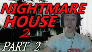 SCARY GAMES! - MEGA SCARY GAME! Nightmare House 2 Walkthrough Part 2 (w/ Facecam & Reactions)