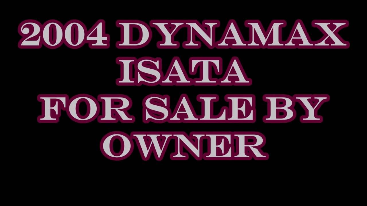 2004 Dynamax Isata For Sale By Owner