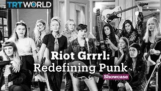 Riot Grrrl: Redefining Punk | Music | Showcase