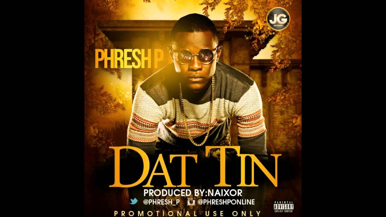 Download PHRESH P - Dat Tin