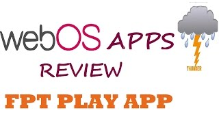 WebOs Apps Review - FPT Play App - LG LED Tv 3D 2014 - India - LB6700 / lb670v / 750T
