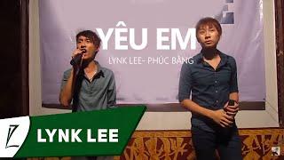 [LIVE] Yêu em - Lynk Lee ft. Phúc Bằng (Tử Tế Party 2012)