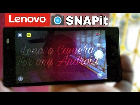 Lenovo SNAPit Camera App For any Android-No Root Required
