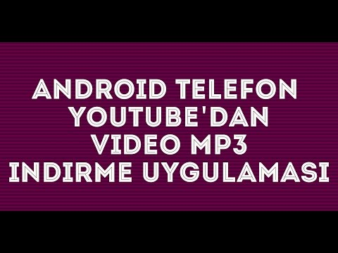 Android İçin İpuçları #1 Youtube Mp3 İndir Video İndir Youtube Downloader Uygulama Incelemesi