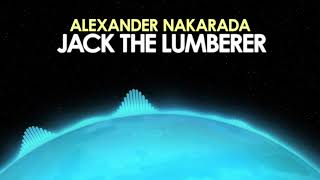 Alexander Nakarada – Jack The Lumberer [Rock] 🎵 from Royalty Free Planet™