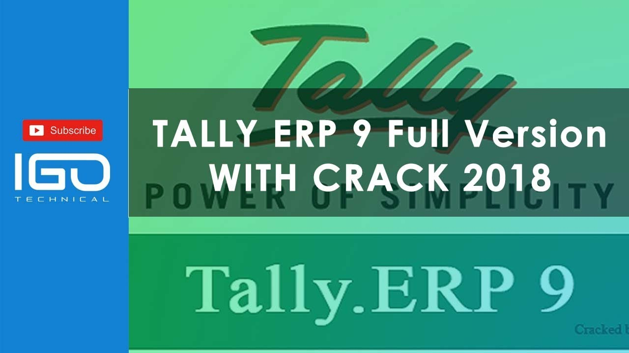 tally erp 9 full version free download with crack 2018 - igotechnical
