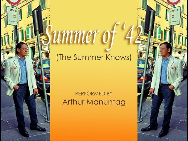 Summer of '42 theme (The Summer Knows) - ARTHUR MANUNTAG