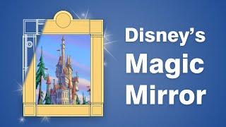 How Disney's Magic Mirror Works