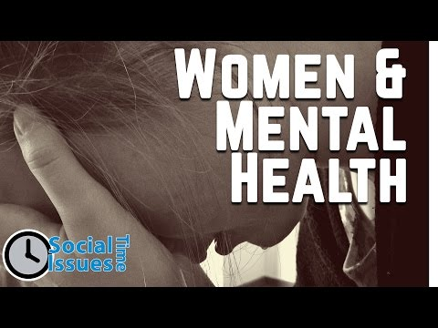 Mental Health Issues and Women - Social Issues Time