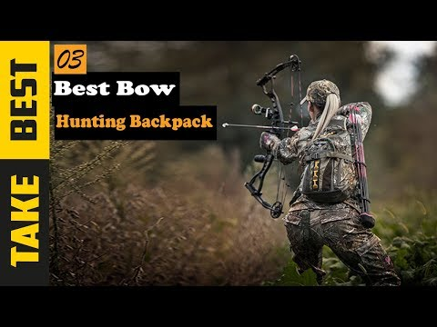 Hunting Backpack: Best Bow Hunting Backpack 2019