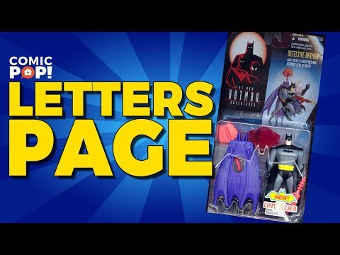 Classic Batman Action Figures and more  Letters Page