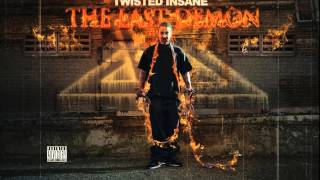 Twisted Insane - ILL Smith Ft. Rittz  (Produced by Duranamo)