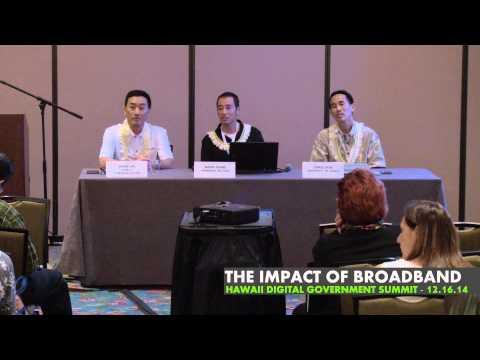 3rd Annual Hawaii Digital Government Summit: The Impact Of Broadband