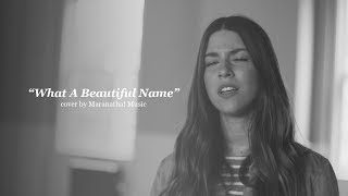 """What A Beautiful Name"" 