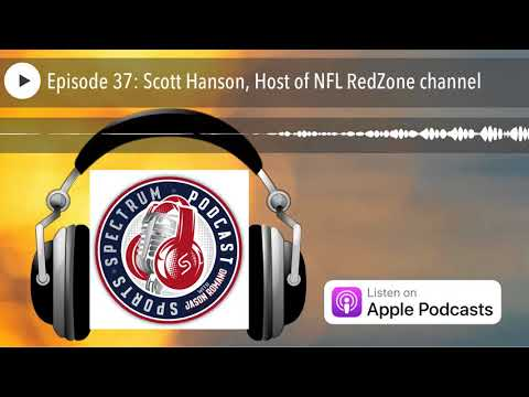 Sports Spectrum - Episode 37: Scott Hanson, Host of NFL RedZ