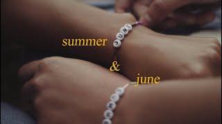 Summer & June (Short Film)