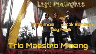 Trio Maestro Minang///Ody Malik/Ucok Sumbara/Andimon - Lamak Katan Sampai Rangkuangan